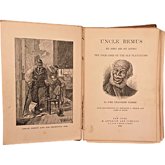 Uncle Remus His Songs and His Sayings  by Joel Chandler Harris 1892  D Appleton & Company NY