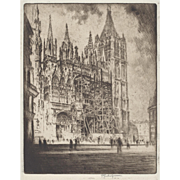 """LISTED ARTIST Joseph Pennell (American 1857-1926) """"The West Front, Rouen Cathedral"""" —Etching, c.1907, PAFA Artist"""