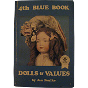 Dolls & Values signed by Jan Foulke 4th Blue Book
