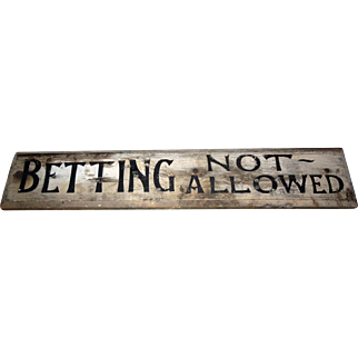 Antique English Pub Sign - Betting Not Allowed