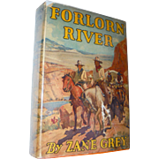 Zane Grey 1st Edition Forlorn River 1921 Book with DJ Dust Jacket Western Americana