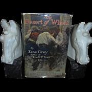 Zane Grey Rare 1st Edition The Desert of Wheat 1919 with Dust Jacket DJ Scarce Gray