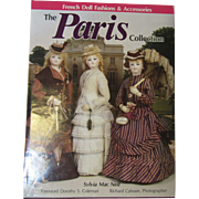"""""""The Paris Collection"""" French Fashion Doll Costume Book"""