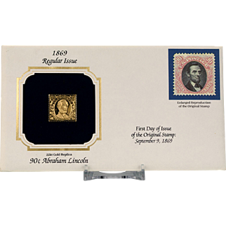 22 KT Gold Replica of the $ .90 Abraham Lincoln Stamp Originally Issued September 9,1869