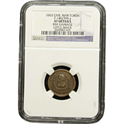 NGC Certified Civil War Token Copper Cent (1863) F-140/394 a