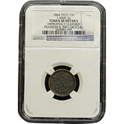 NGC Certified 1864 Troy OH Grocery Copper Coin Token F-880F-3 a