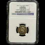 NGC Certified Civil War Token Copper Cent (1863) F-36/340 a