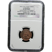 NGC Certified Civil War Token Copper Cent (1863) F-254/434 a