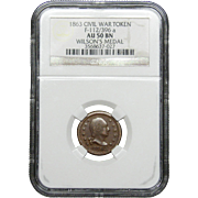 NGC Certified Civil War Token Copper Cent (1863) F-112/396 a