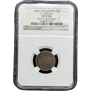 NGC Certified Copper Coin Token (1863) Chillicoth OH