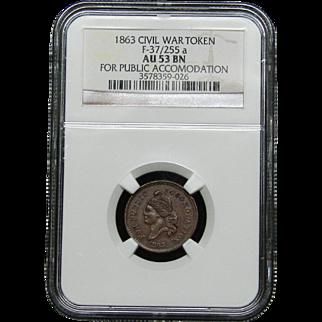NGC Certified Civil War Token Copper Cent (1863) F-37/255 a