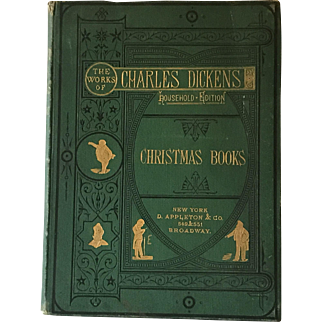 "1887 Dickens Christmas Book ""The Works of Charles Dickens, Christmas Books"""