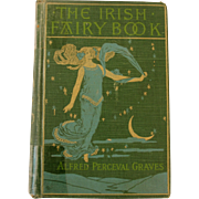 Antique The Irish Fairy Book by Alfred Perceval Graves