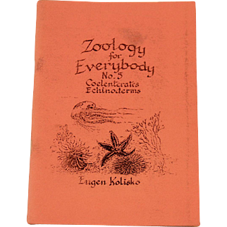 Zoology for Everybody No. 5 – Coelenterates and Echinoderms by Eugen Kolisko