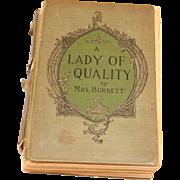 "Antique ""A lady of quality"" by Frances Hodgson Burnett"