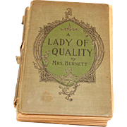 "Antique ""A lady of quality"" by Frances Hodgson Burnett"