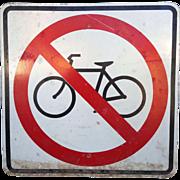 Street Sign:  No bikes