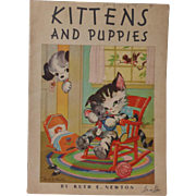 1934 Kittens and Puppies Book, Linen Like, Illustrated by Ruth E. Newton