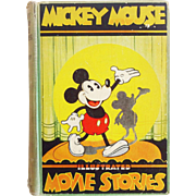 1931 First Edition Mickey Mouse Illustrated Movie Stories by the Staff of Walt Disney Studios with Flip Book