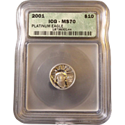 2001 ICG Perfect MS70 $10 Platinum Eagle!