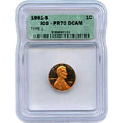 1981 S (Type 1) Lincoln Cent! ICG Graded PR70 DCAM! 4,000.00 Book Value!