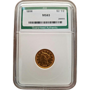 Rare Date 1856 $ 2 1/2 Liberty Quarter Eagle! Graded MS63!