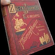 1879 ed  hard cover  of  zig zag journeys in Europe