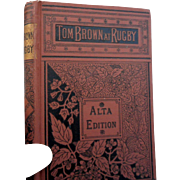 Circa 1890 Tom Browns School days by Thomas Hughes childrens book