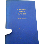 1946 edition A Pilgrim Returns to cape cod br E R Snow