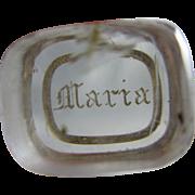 Intaglio rock crystal glass name Maria seal repairs antique Georgian c1820