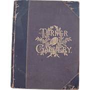 The Turner Gallery - A Series of One Hundred and Twenty Engravings From the Works of the Late J. M. W. Turner R. A. Volume I of 2 Volumes.