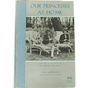 'Our Princesses At Home' 1940 Hardback Book with Black & White Pictures