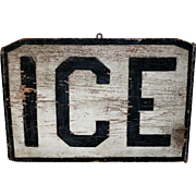 Small Early 1900's ICE Sign
