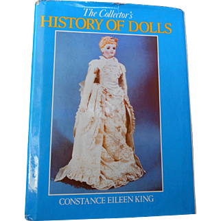 Collectors History of Dolls--OOP by C. King