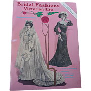 Bridal Fashions of the Victorian Era--OOP Book