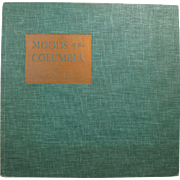 "Book ""Moods of the Columbia"", by Archie Satterfield, 1968 First Edition"