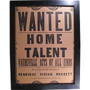 "Vaudeville Broadside Poster, 1920s, Henrique Vivian Messett ""WANTED HOME TALENT"""