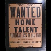 "Vaudeville Broadside Poster, 1920s, Henrique Vivian Messett ""WANTED HOME TALENT"""