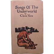 """Songs of the Underworld"",  Clem Yore, 1914"