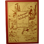 "Book ""Picturesque Washington"", 1945, Signed by Byron MacPherson - Author, Illust."