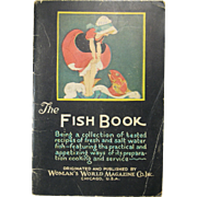 "1928 ""The Woman's World Fish Book"", Fish Cookbook Recipes"