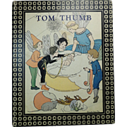 Large 1931 Edition Tom Thumb & Other Old-Time Fairy Tales Illus.M.E. Price