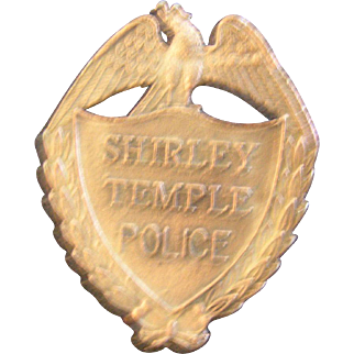 Shirley Temple Police Badge