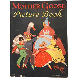 1928 Mother Goose Picture Book with Artwork by Charlotte Stone
