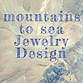 mountains to sea Jewelry Design