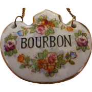 Vintage Porcelain Liquor  Bottle Bourbon Tag Label