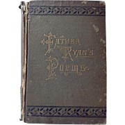 Father Ryan's Poems Confederate Chaplain 1883 Edition Book
