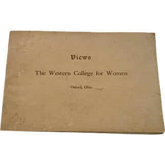 Views Of The Western College For Women Oxford Ohio 1910 Series 1