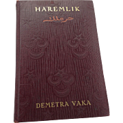Haremlik Demetra Vaka (Mrs Kenneth Brown 1st Ed 1909