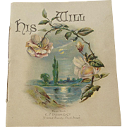 His Will 1889 Booklet Religious Dutton & Co Chromolithograph